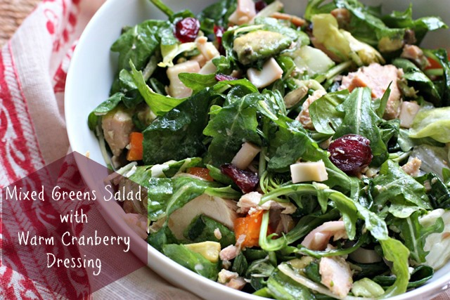 Green Salad With Warm Cranberry Dressing