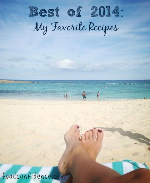 Best of 2014...a few of my favorite recipes from foodconfidence.com