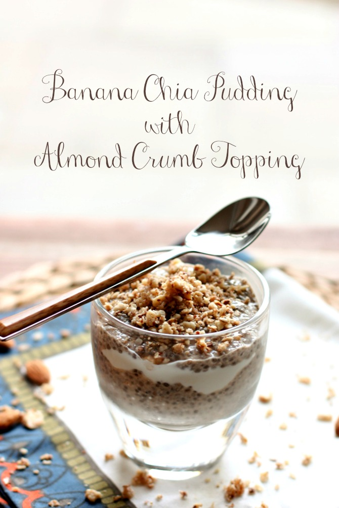 #crunchon with Banana Chia Pudding + Almond Crumb Topping -- perfect #snack or #breakfast pudding!