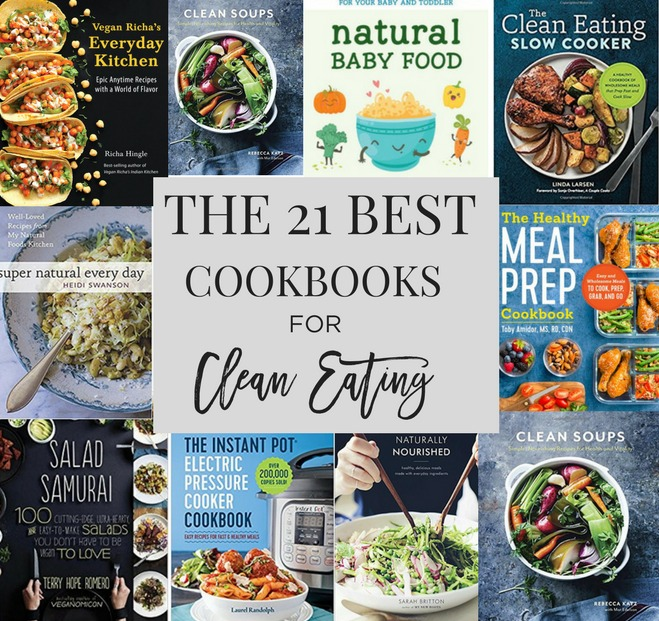 The 21 Best Cookbooks For Clean Eating Food Confidence