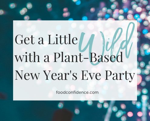 Get a Little Wild With a Plant-Based New Year's Eve Party