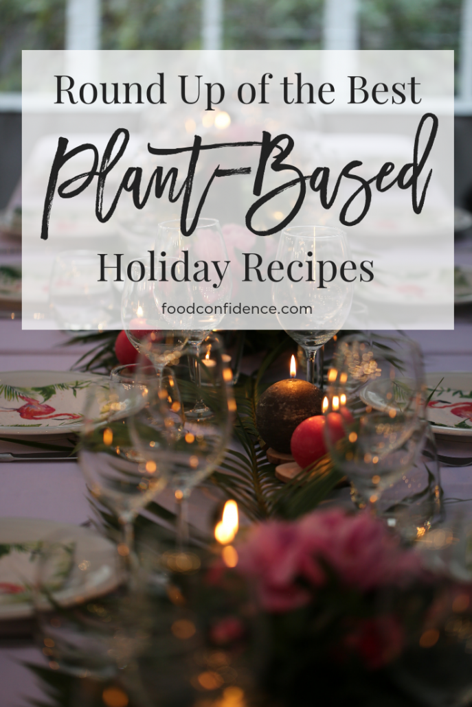 Round Up of the Best Plant-Based Holiday Recipes