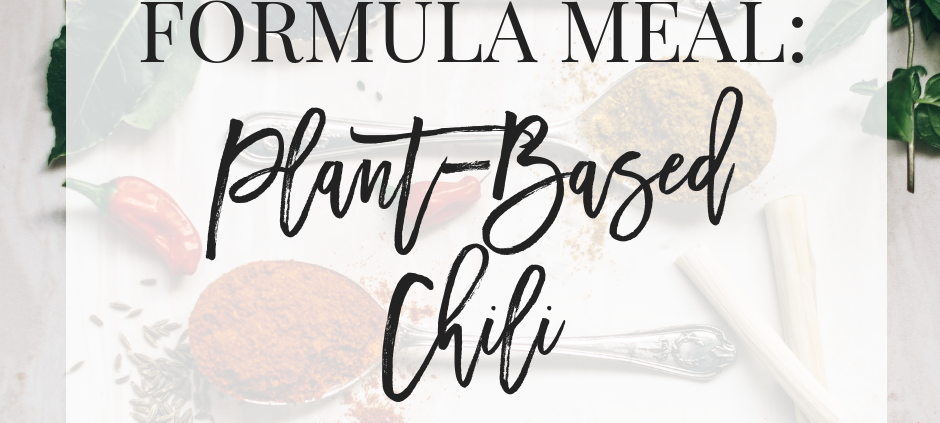 formula meal: plant based chili