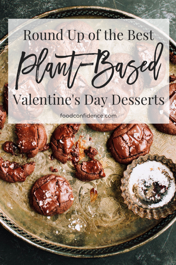 The Best Plant Based Valentine S Desserts Food Confidence