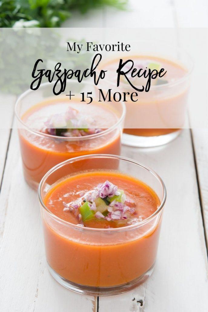 Gazpacho Recipe Roundup